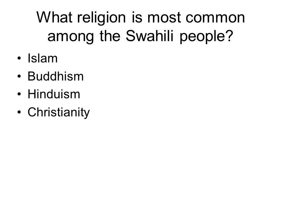 What religion is most common among the Swahili people