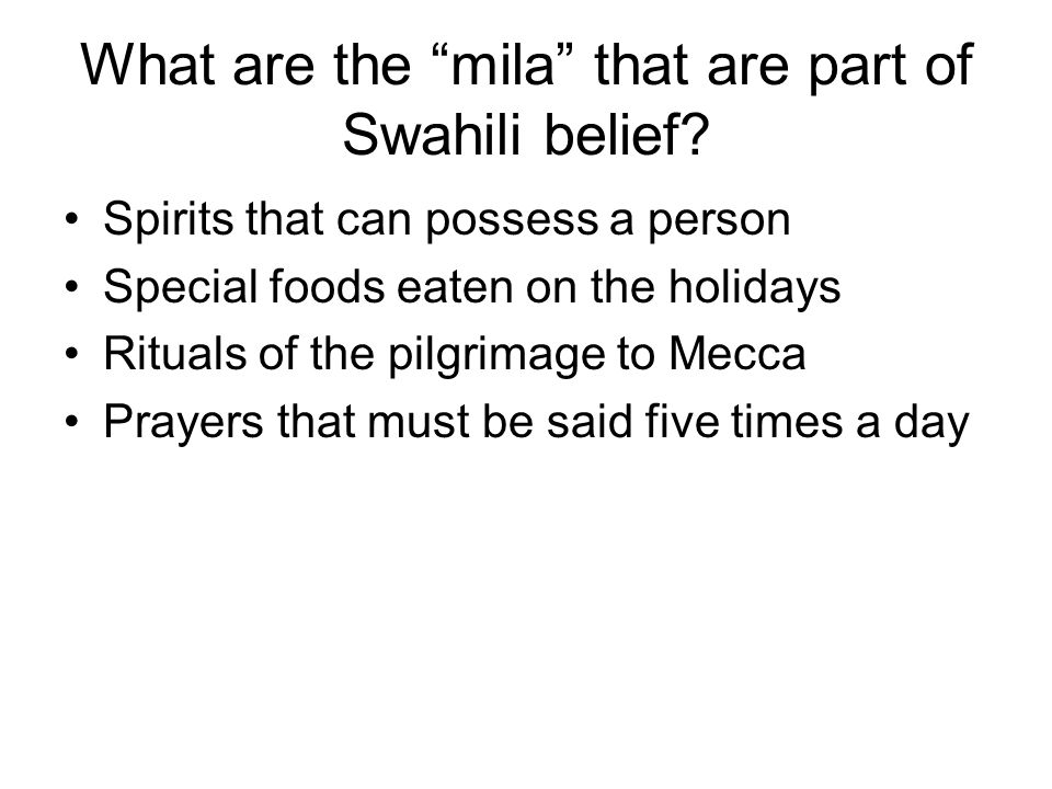 What are the mila that are part of Swahili belief