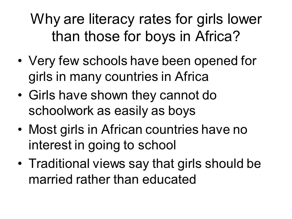 Why are literacy rates for girls lower than those for boys in Africa
