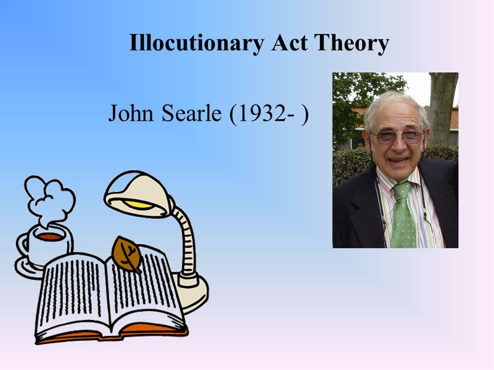 Illocutionary Act Theory