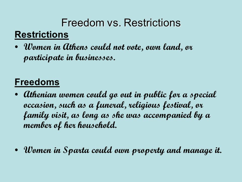 Freedom vs. Restrictions