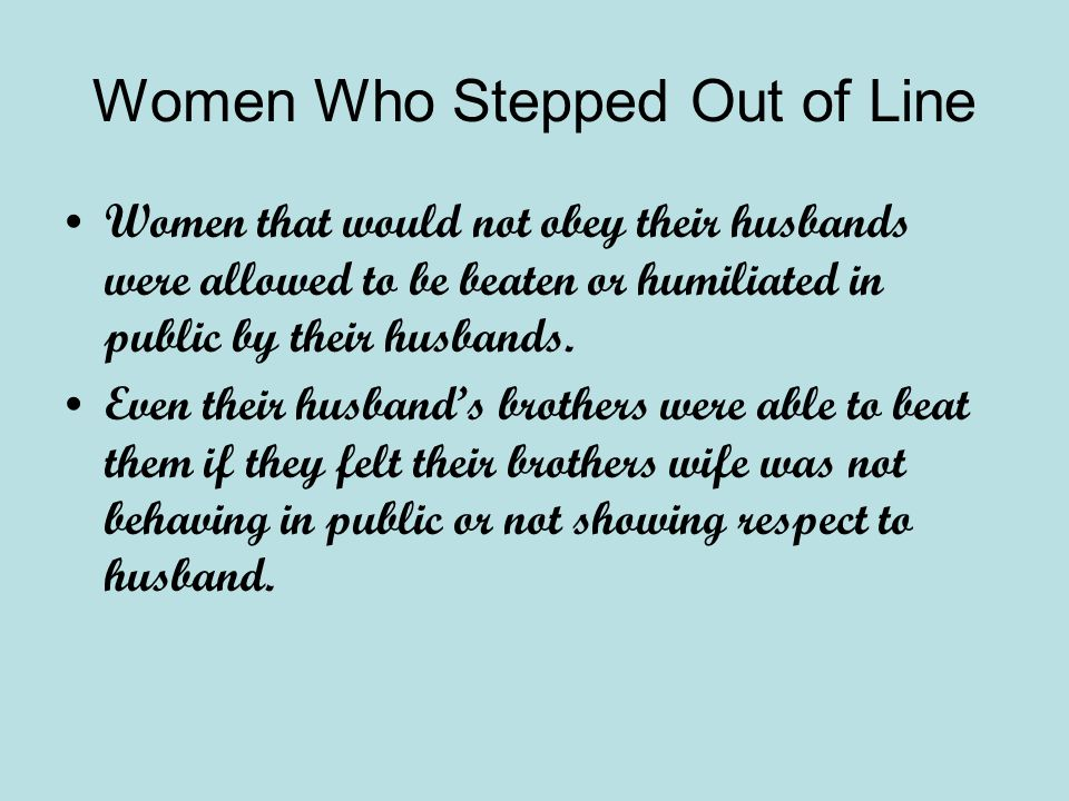 Women Who Stepped Out of Line