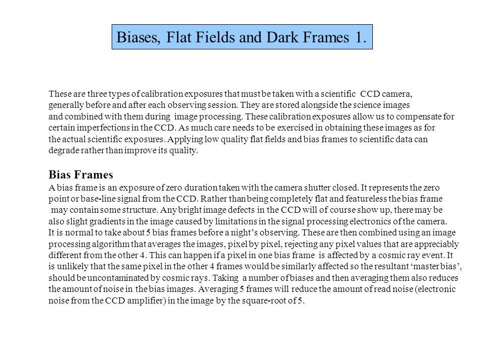 Biases, Flat Fields and Dark Frames 1.