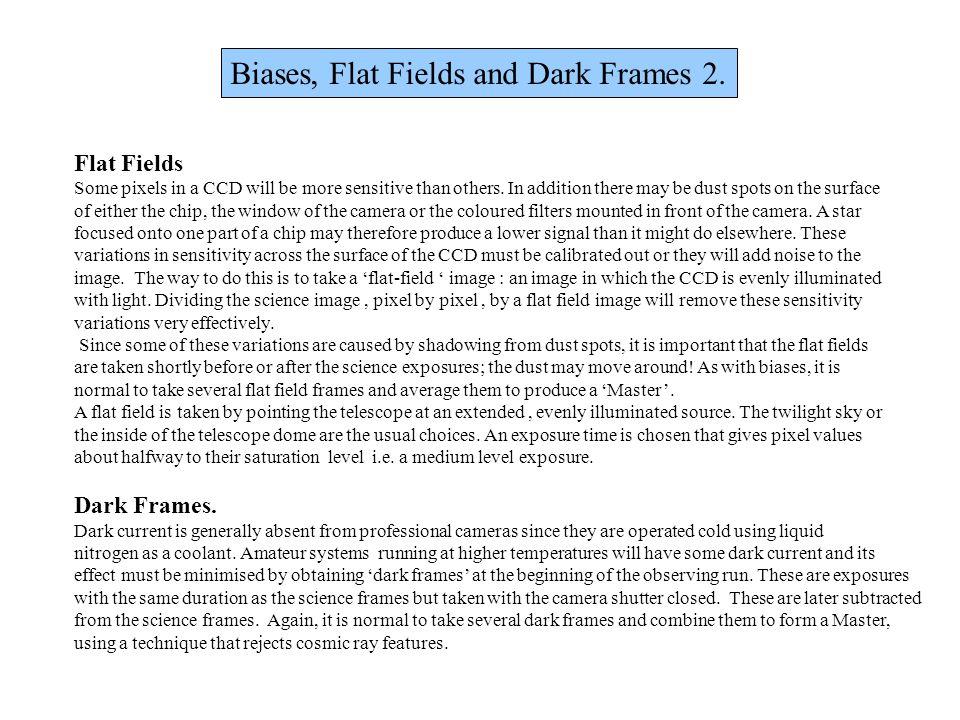 Biases, Flat Fields and Dark Frames 2.