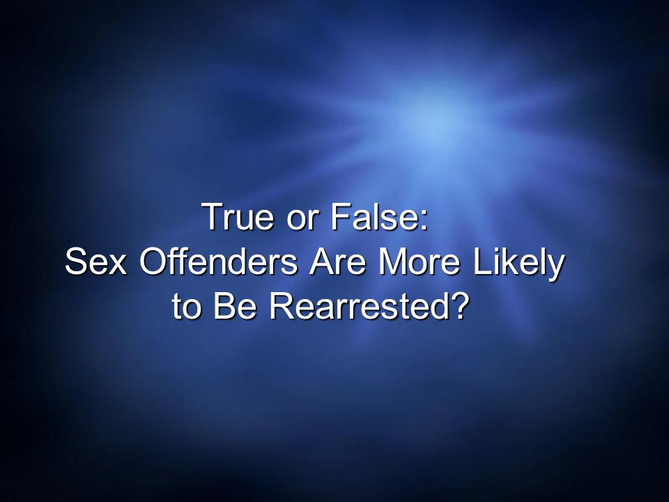 Sex Offenders Are More Likely