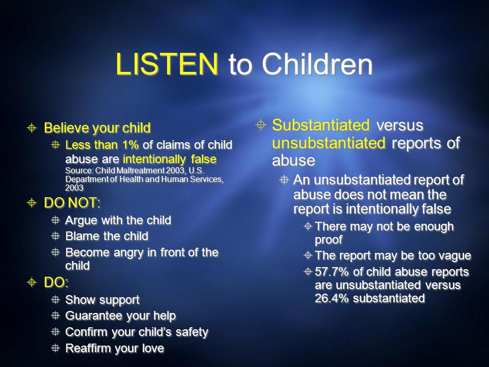 LISTEN to Children Substantiated versus unsubstantiated reports of abuse.