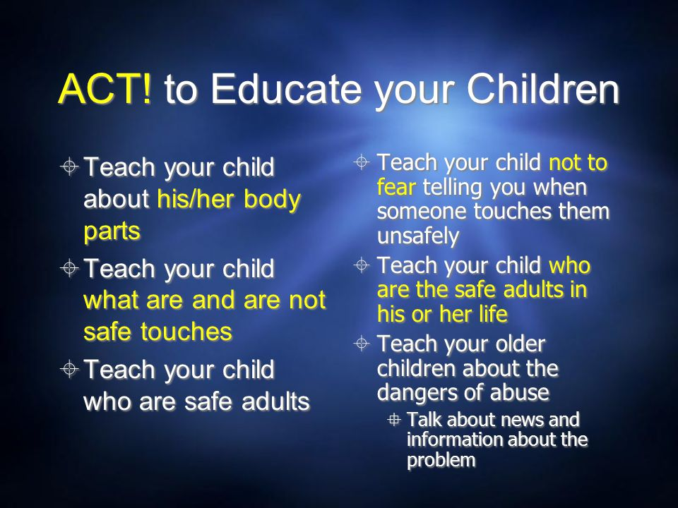 ACT! to Educate your Children