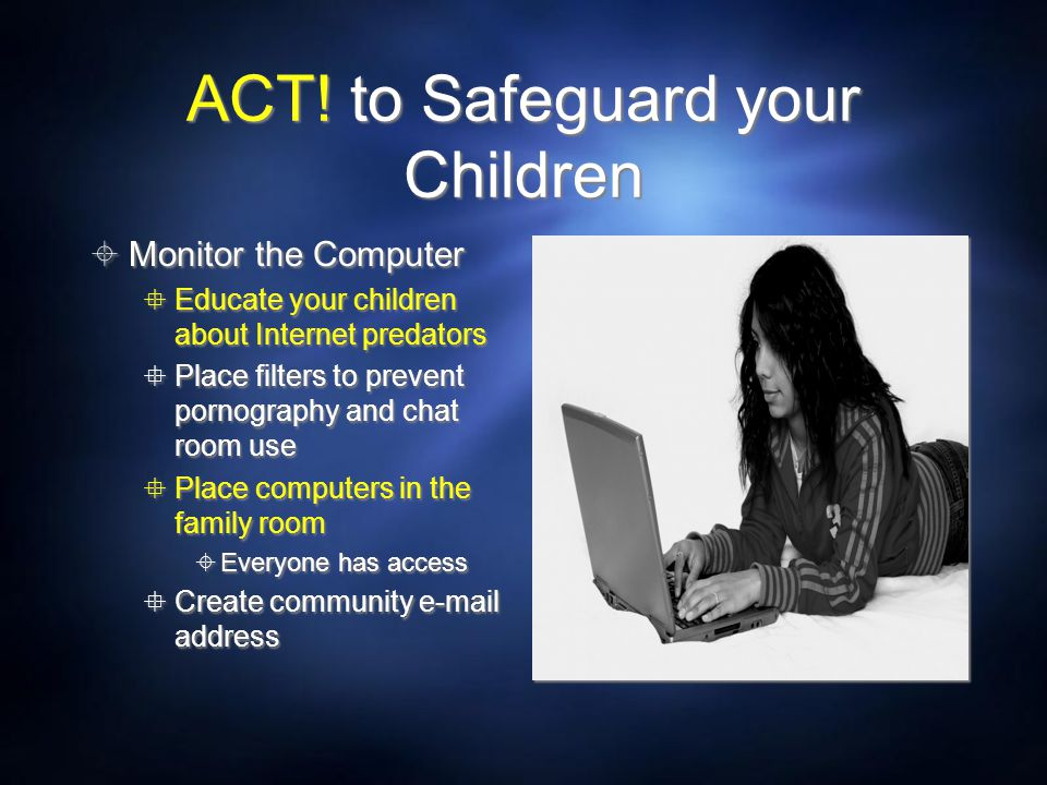 ACT! to Safeguard your Children