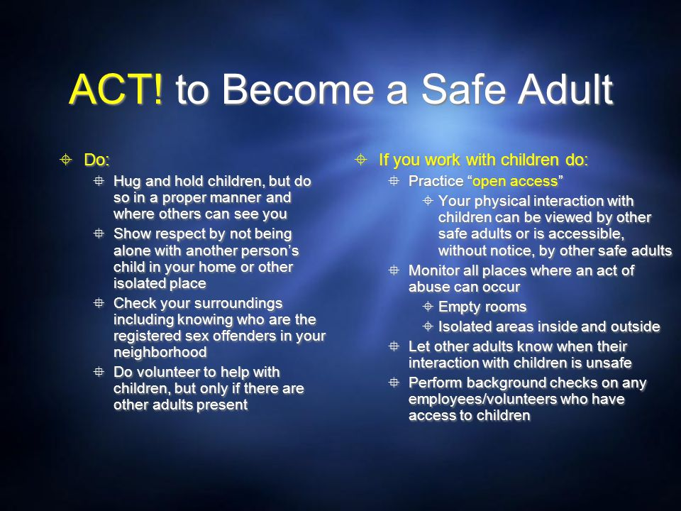 ACT! to Become a Safe Adult