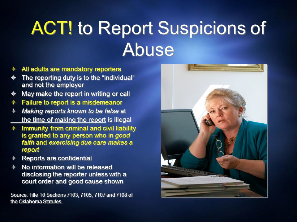 ACT! to Report Suspicions of Abuse