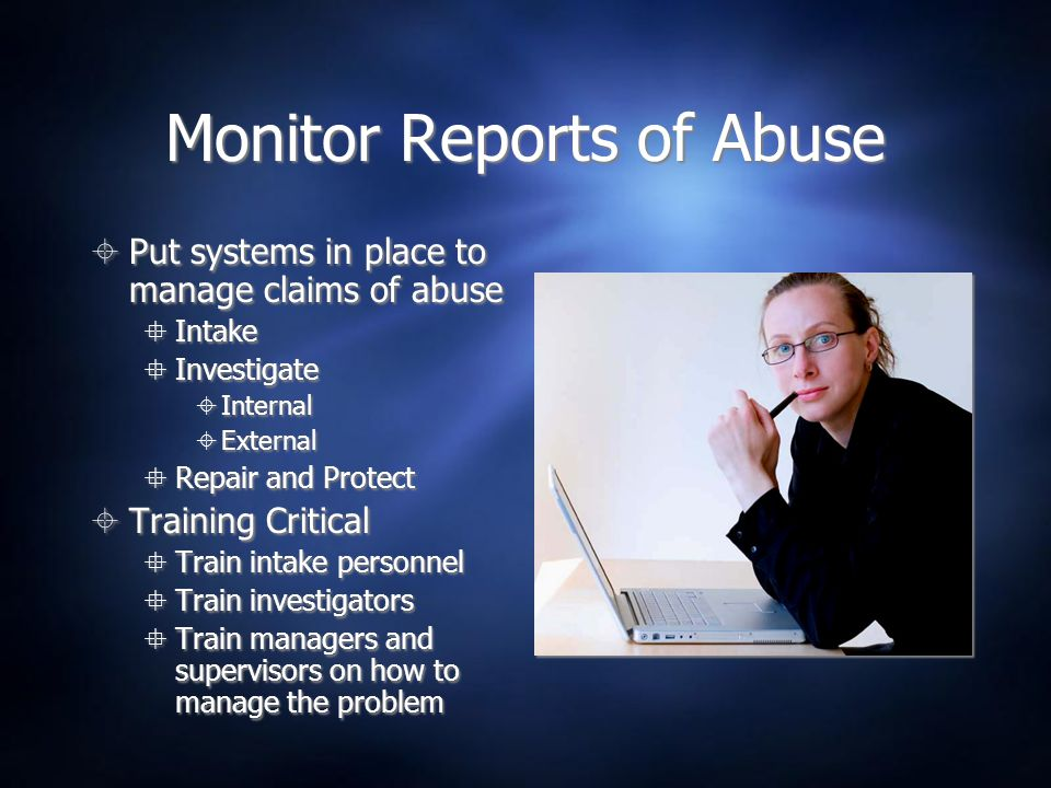 Monitor Reports of Abuse