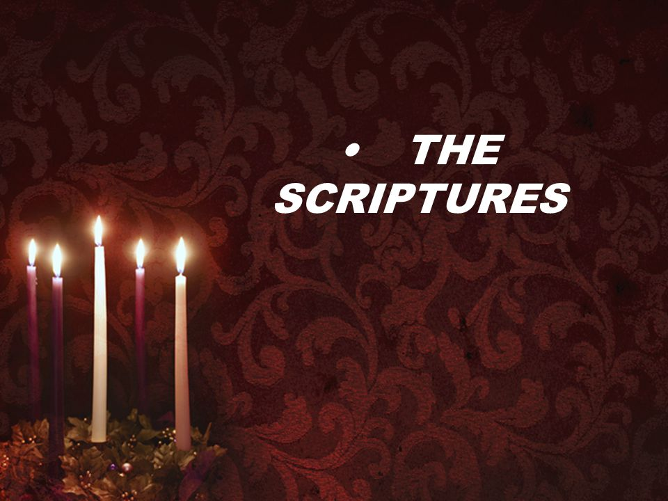 • THE SCRIPTURES
