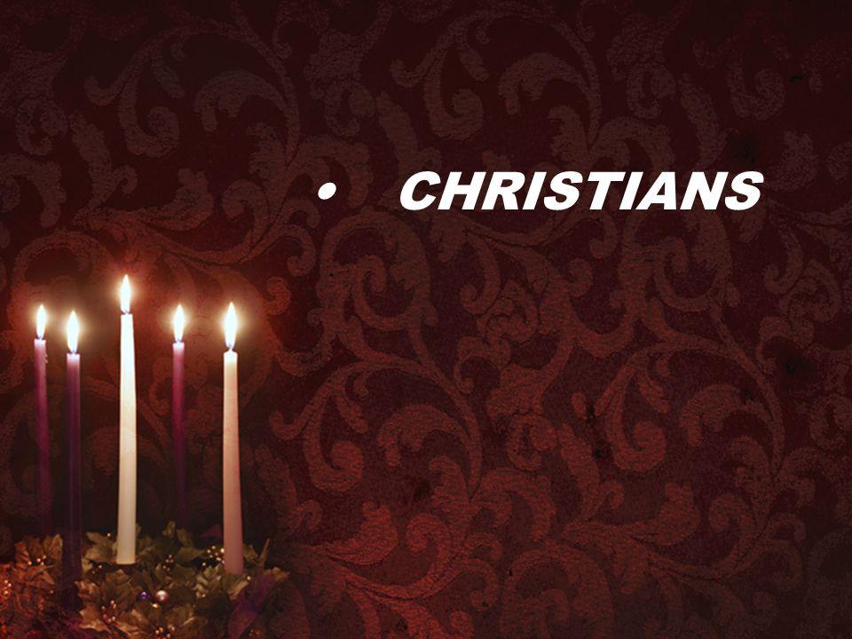 • CHRISTIANS