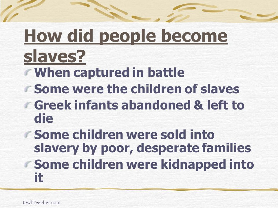 How did people become slaves