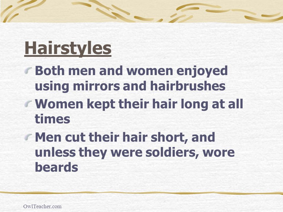 Hairstyles Both men and women enjoyed using mirrors and hairbrushes