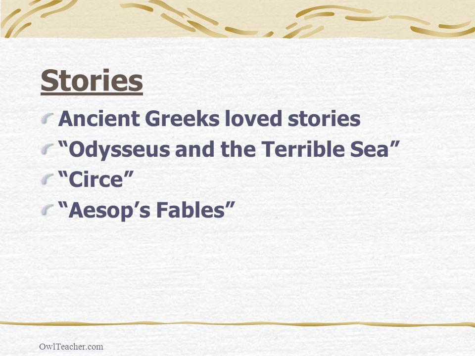 Stories Ancient Greeks loved stories Odysseus and the Terrible Sea
