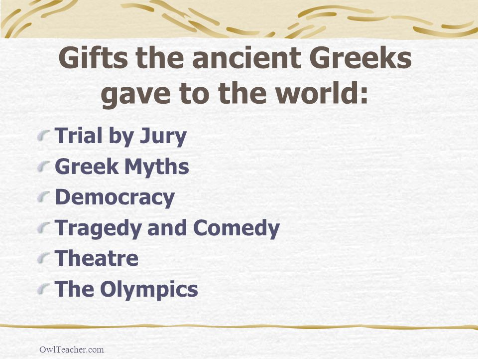 Gifts the ancient Greeks gave to the world: