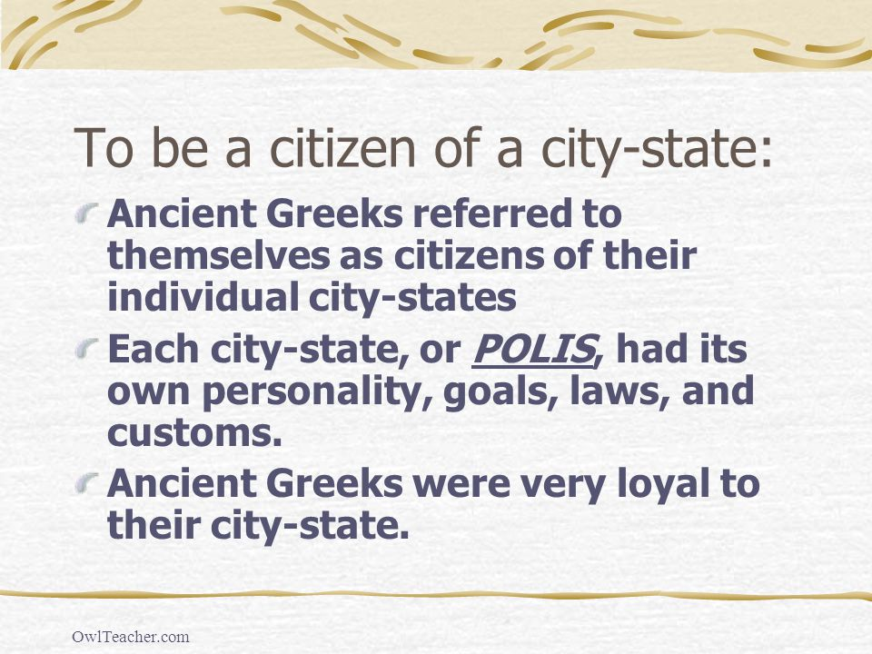 To be a citizen of a city-state: