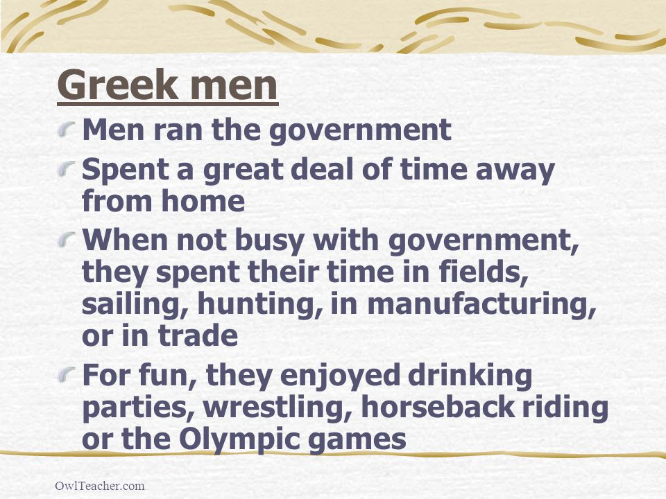 Greek men Men ran the government