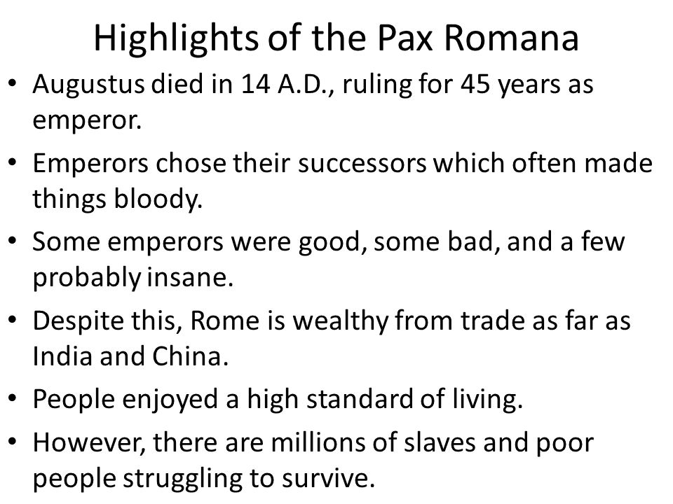Highlights of the Pax Romana