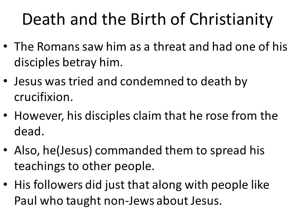 Death and the Birth of Christianity