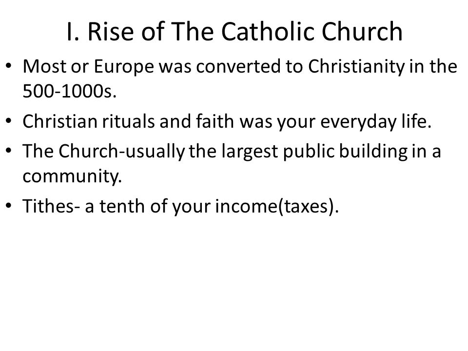 I. Rise of The Catholic Church