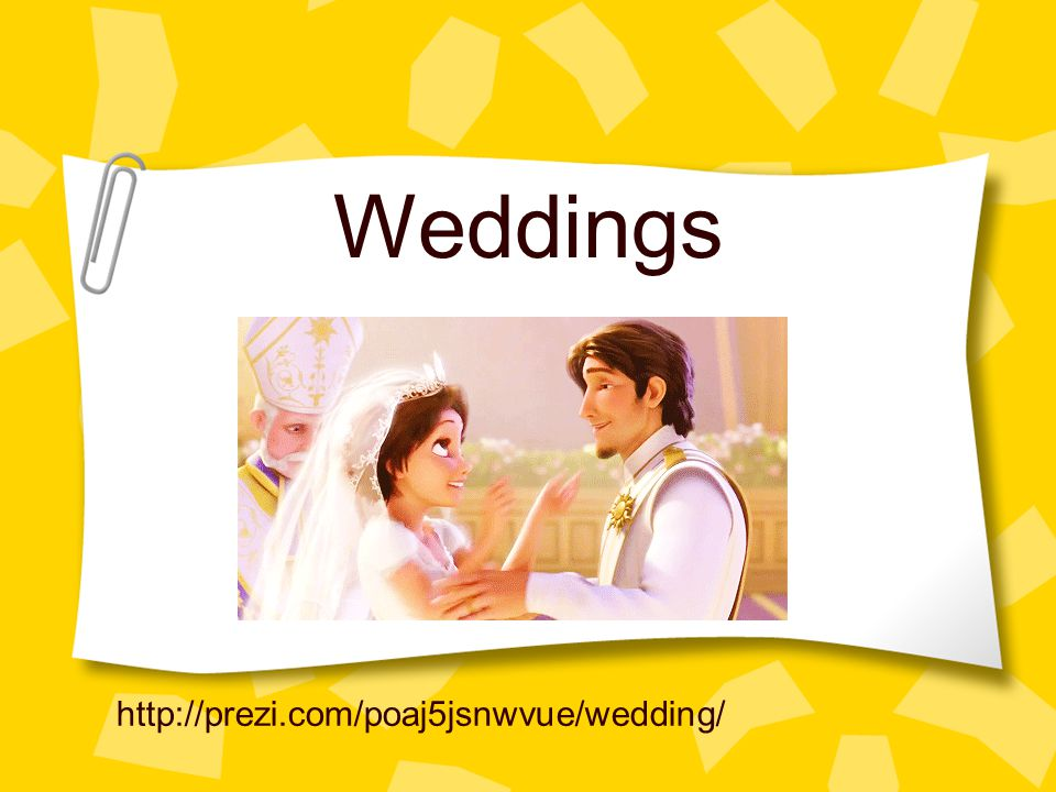 Weddings http://prezi.com/poaj5jsnwvue/wedding/ 1