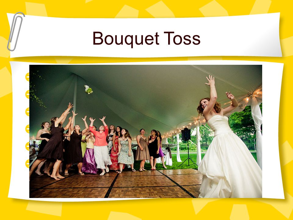 Bouquet Toss I had no idea! That's amazing! No way!