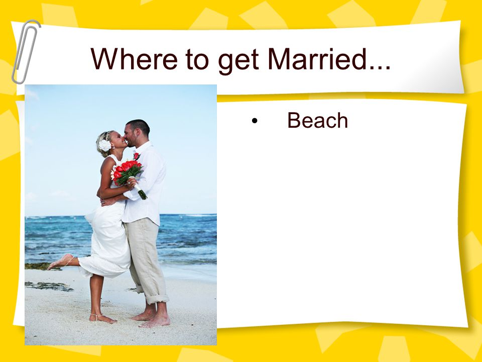 Where to get Married... Beach