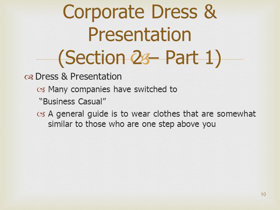 Corporate Dress & Presentation (Section 2 – Part 1)