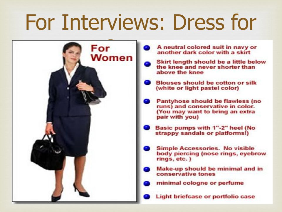 For Interviews: Dress for Success