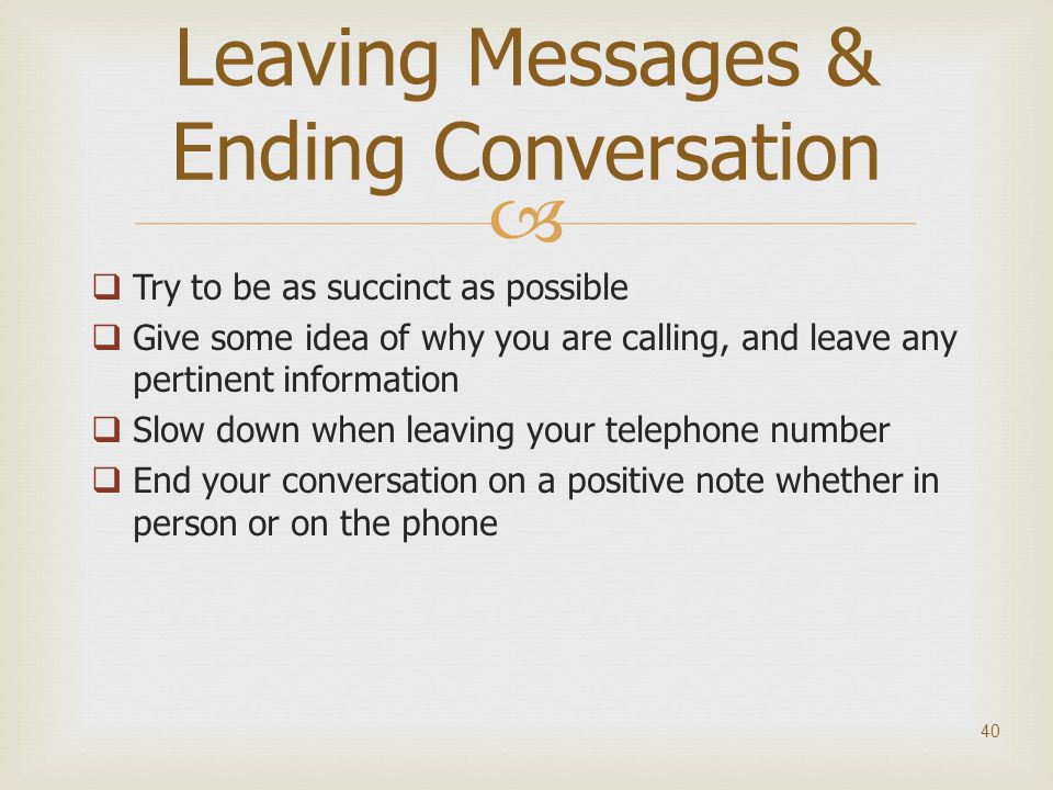 Leaving Messages & Ending Conversation