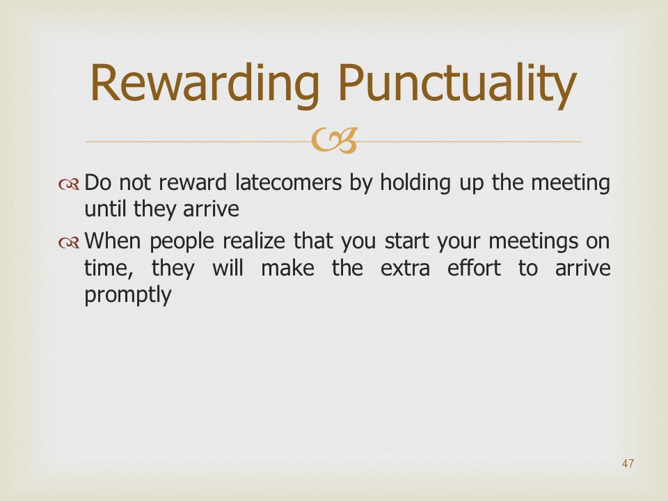 Rewarding Punctuality