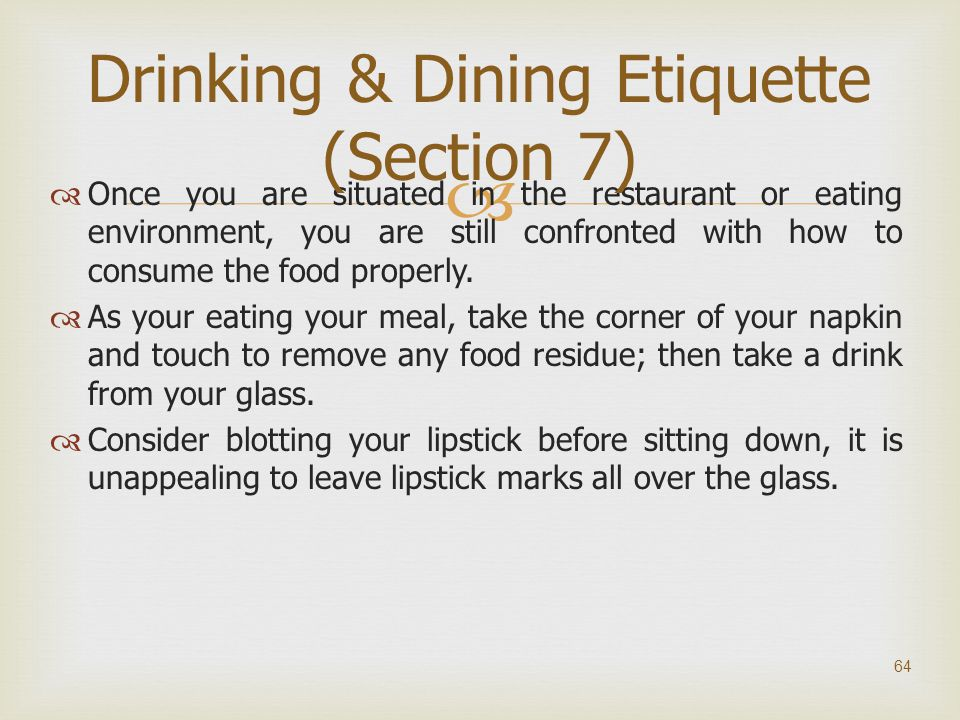 Drinking & Dining Etiquette (Section 7)