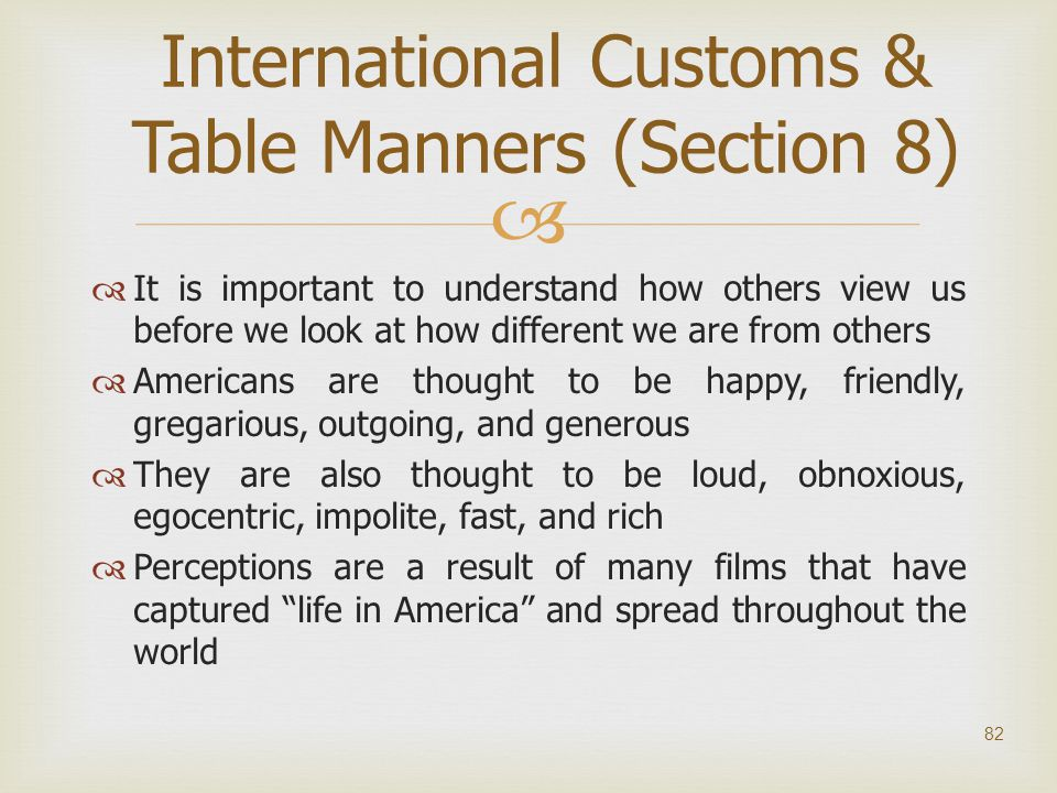International Customs & Table Manners (Section 8)