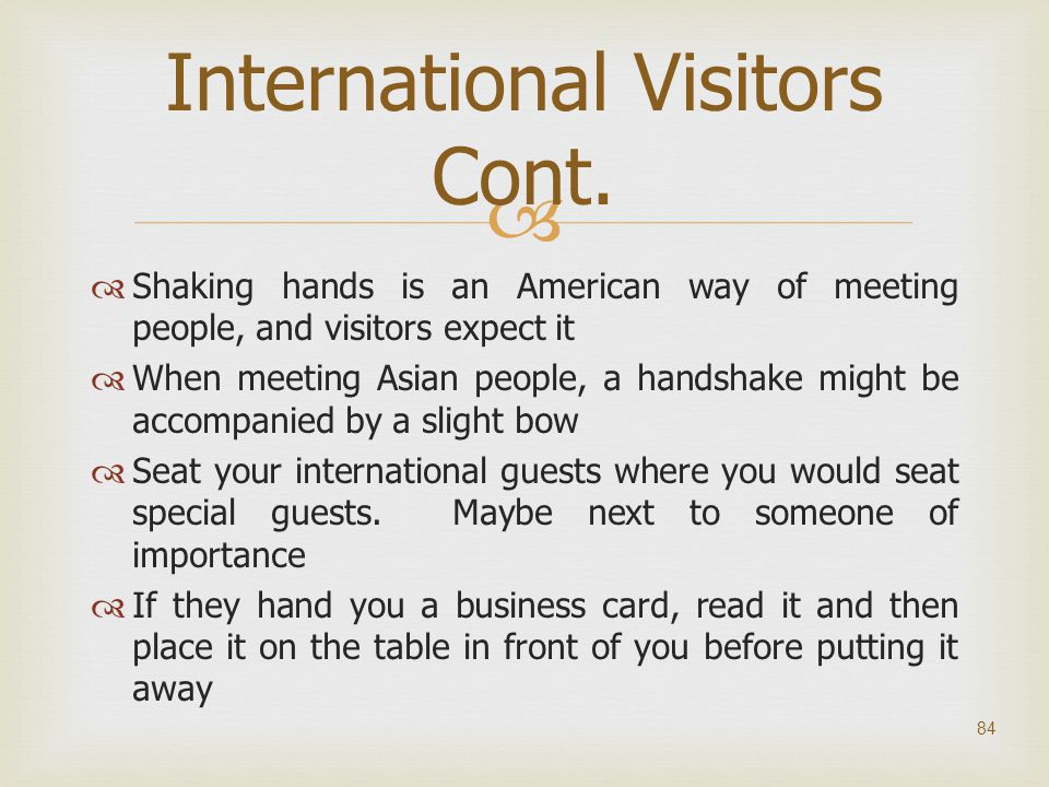 International Visitors Cont.