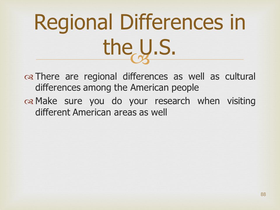 Regional Differences in the U.S.