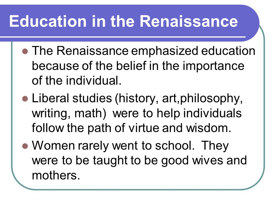 Education in the Renaissance