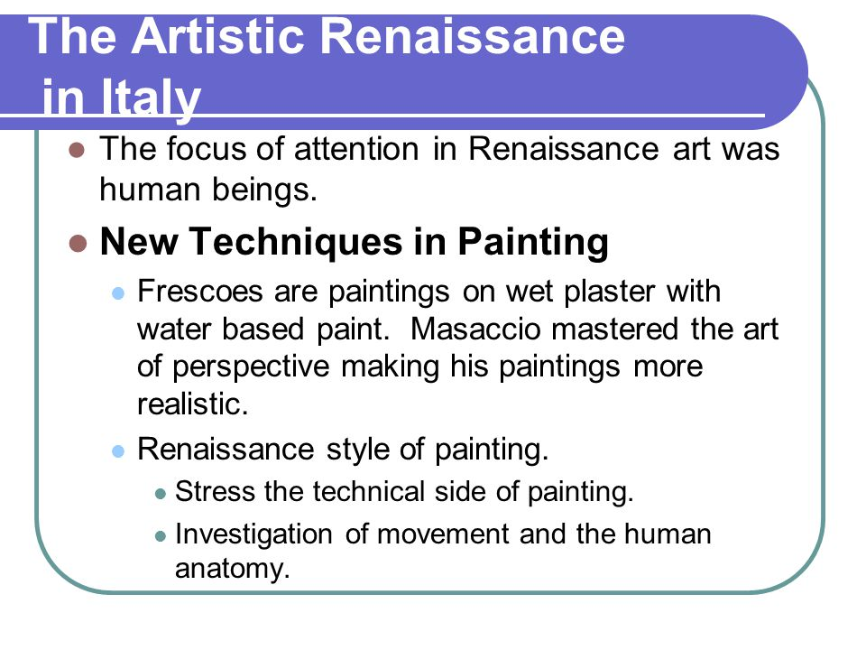 The Artistic Renaissance in Italy