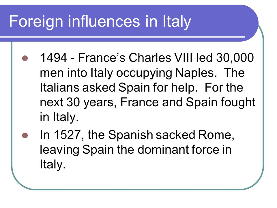 Foreign influences in Italy