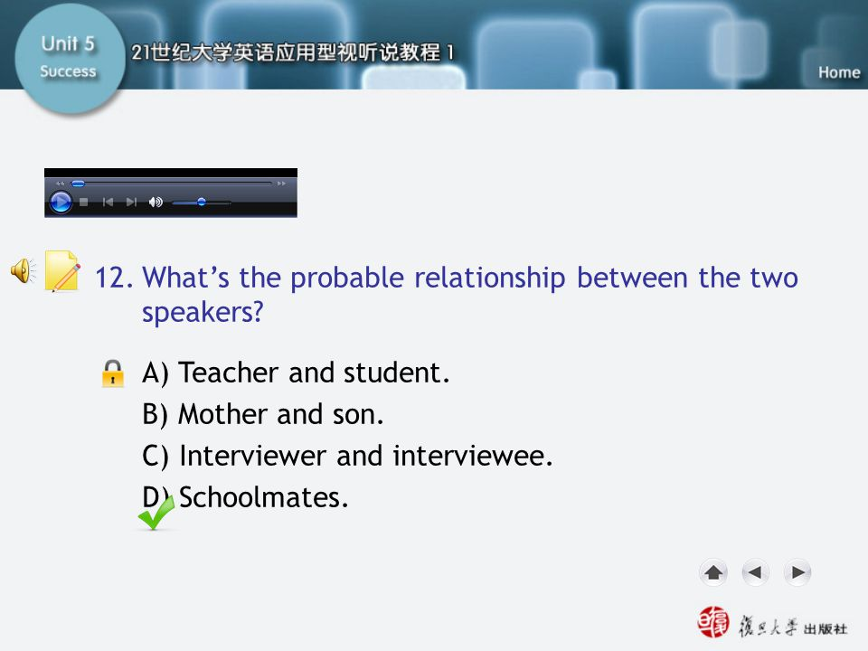 Q12 12. What's the probable relationship between the two speakers