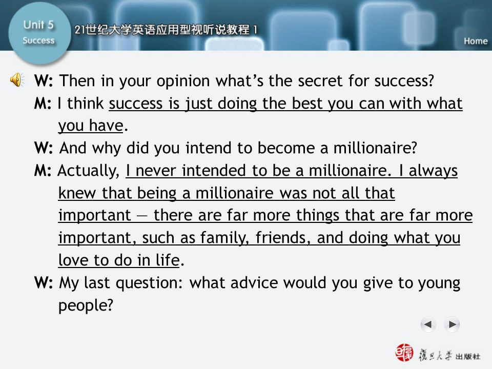 Q13-15 Script2 W: Then in your opinion what's the secret for success