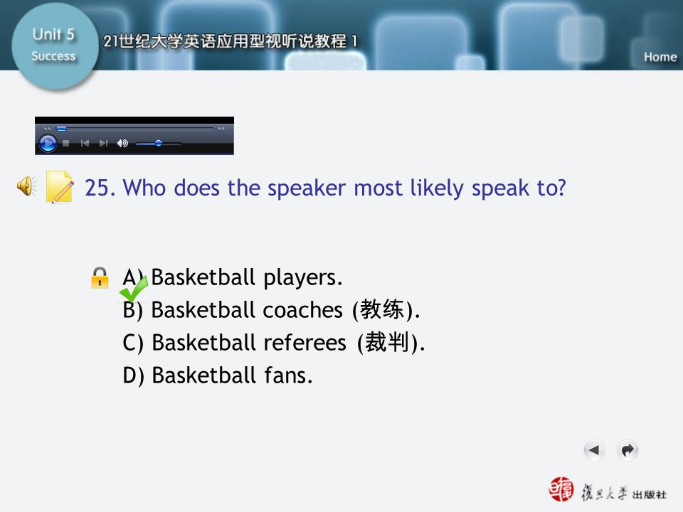 Passage Three-Q25 25. Who does the speaker most likely speak to