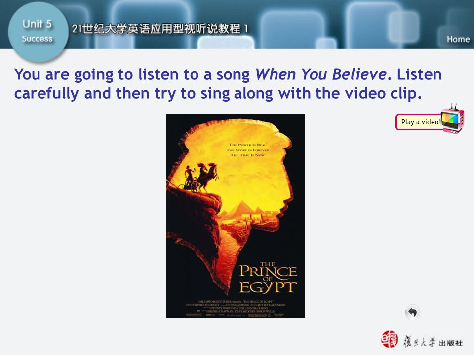 Fun Time You are going to listen to a song When You Believe. Listen carefully and then try to sing along with the video clip.