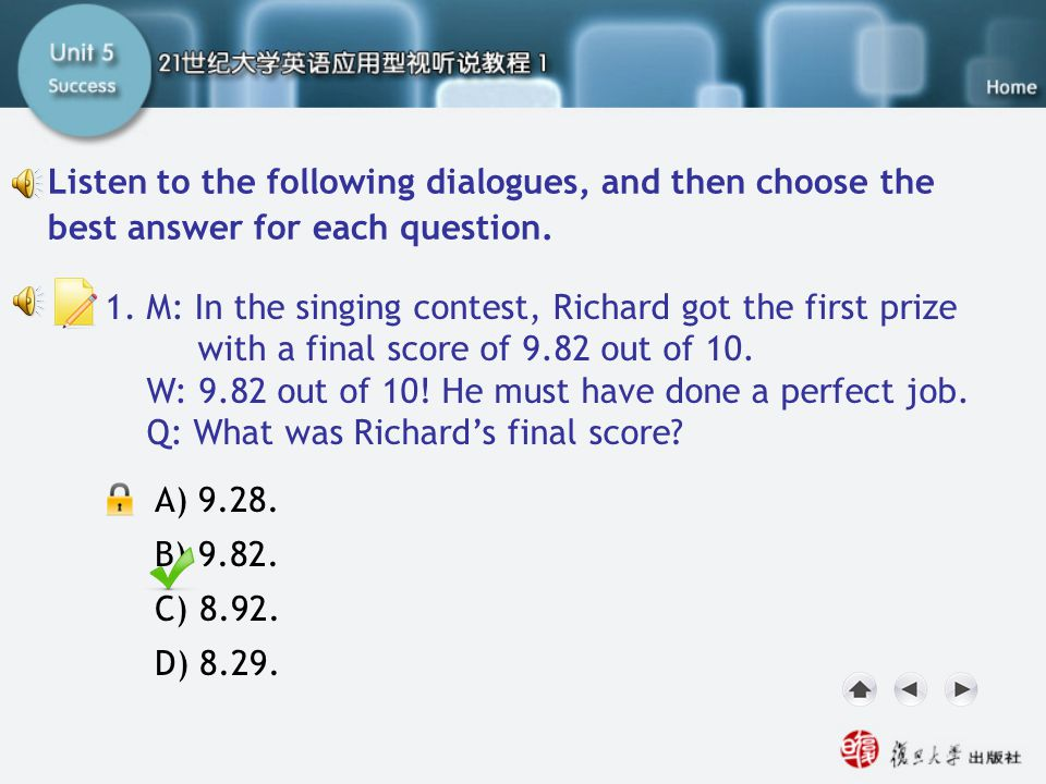 SA-Task Two2 Listen to the following dialogues, and then choose the best answer for each question. 1.