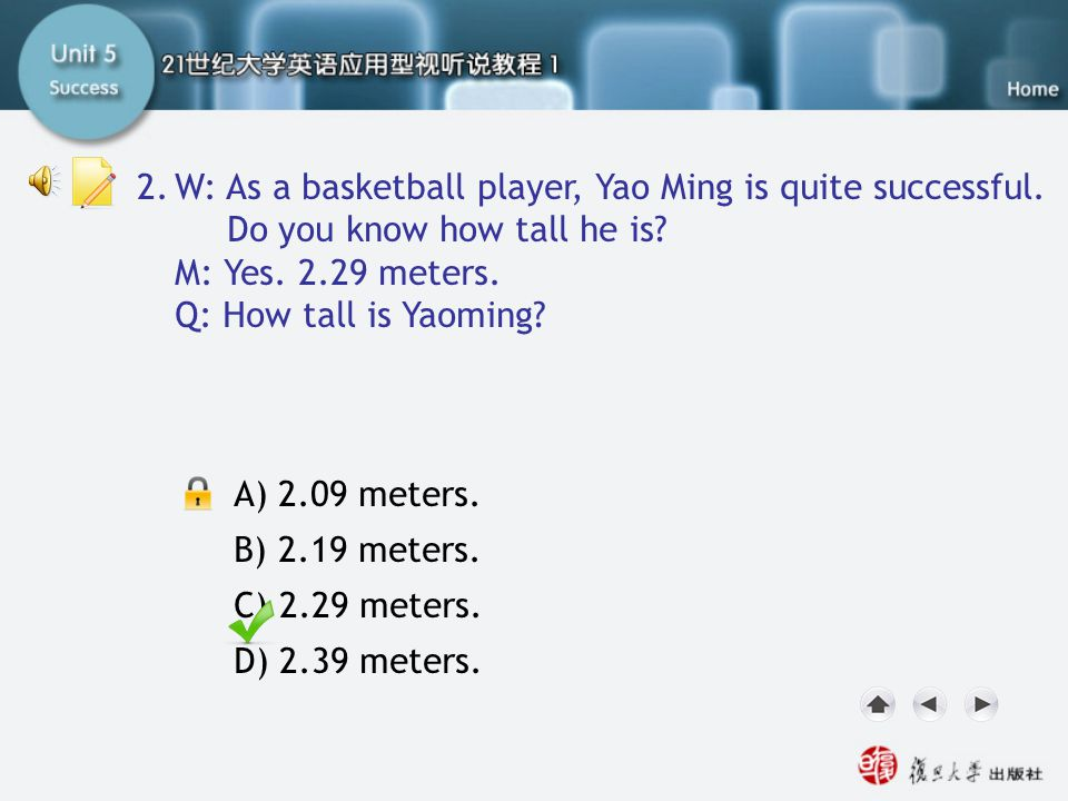 SA-Task Two3 2. W: As a basketball player, Yao Ming is quite successful. Do you know how tall he is