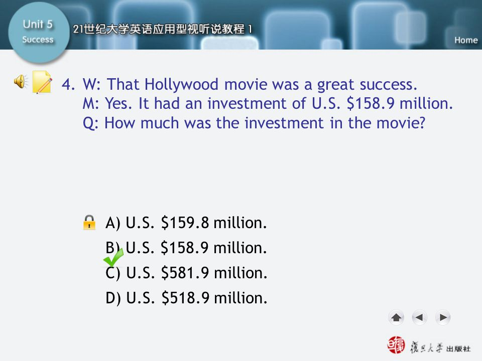 SA-Task Two5 4. W: That Hollywood movie was a great success.