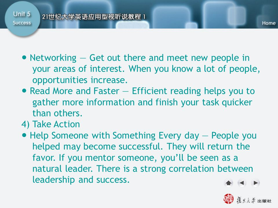Getting Ready1.3 ● Networking — Get out there and meet new people in your areas of interest. When you know a lot of people, opportunities increase.