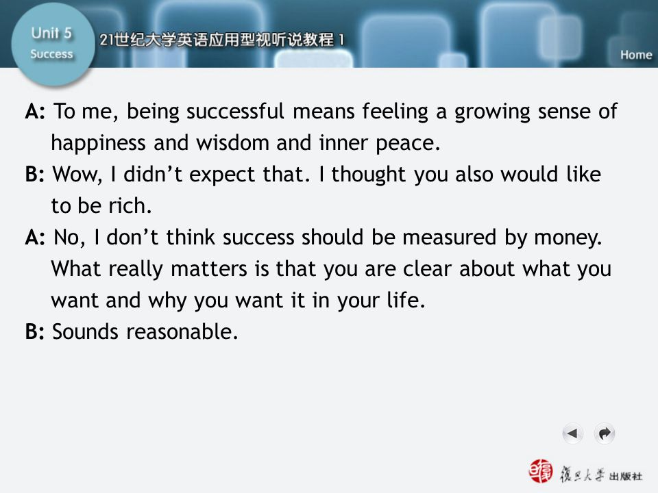 SB-Script2.2 A: To me, being successful means feeling a growing sense of happiness and wisdom and inner peace.