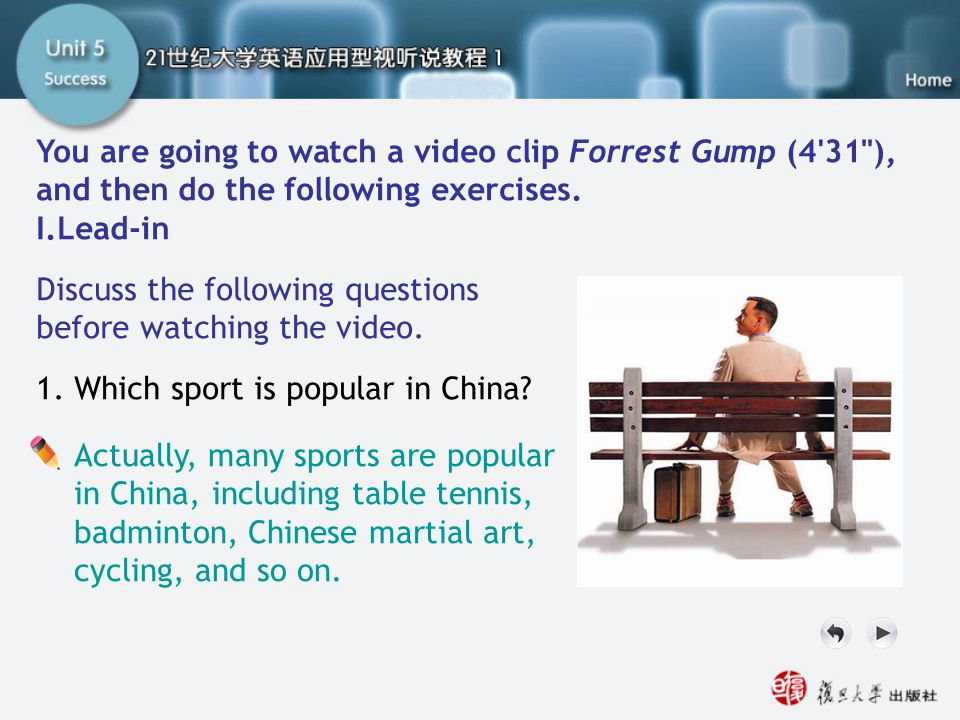SB I. Lead-in1 You are going to watch a video clip Forrest Gump (4 31 ), and then do the following exercises.